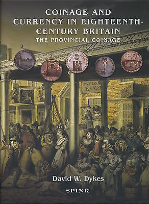 Coinage and Currency in Eighteenth-Century Britain: the Provincial Coinage