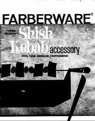Farberware Shesh Kebab Accessory Manual for 455 Open Hearth Rotisserie