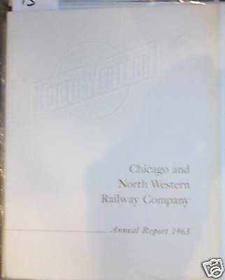 Chicago & North Western Railway 1963 Annual Report