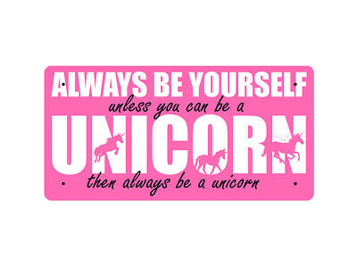 WP_ANI_025 ALWAYS BE YOURSELF unless you can be a UNICORN... - Metal Wall Plate
