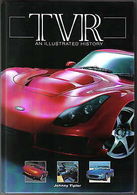TVR An Illustrated History by Tipler Cars & Company New updated edition Pub.2005