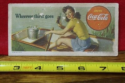 1942 Coca Cola Bottle Ink Blotter Wherever thirst goes