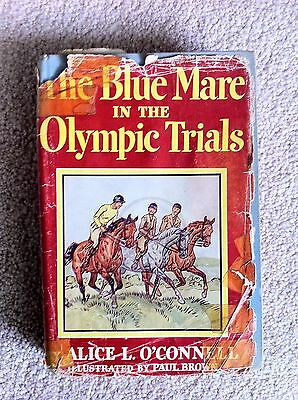THE BLUE MARE IN THE OLYMPIC TRIALS 1955 FIRST 1st ed., O'Connell, Brown, Rare