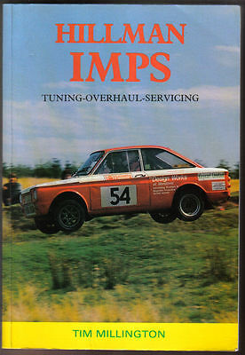 Hillman Imps - Tuning Overhaul Servicing by Millington Paperback 1995