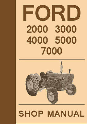 FORD TRACTOR 2000 3000 4000 5000 7000 Series WORKSHOP MANUAL: 1965-1975