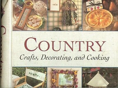Country Crafts, Decorating, & Cooking - 3-books-in-one! Spiral HB