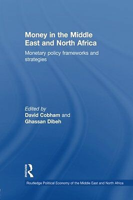 Money in the Middle East and North Africa: Monetary Policy Frameworks and Strate