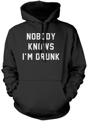 Nobody Knows I'm Drunk - Drinking Beer Wine Hangover Gift Unisex Hoodie
