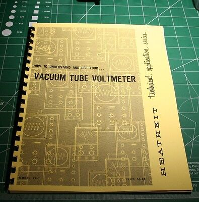 "Heathkit EF-1""How to Understand and use your Vacuum Tube Voltmeter"" VTVM-Reprint"