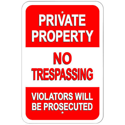 """Private Property No Trespassing Violaters Will Be Prosecuted 9"""" x 6"""" Metal Sign"""