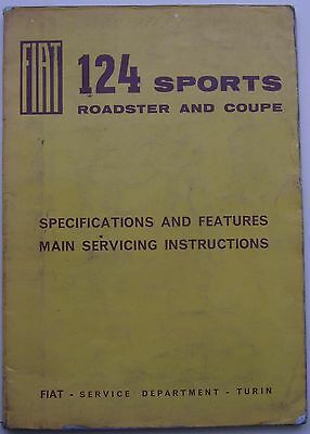 Fiat 124 Sports Roadster & Coupe Specs. & Features Main Servicing Instructions