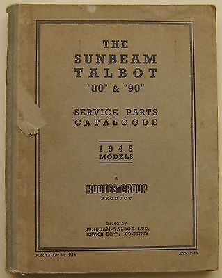 Sunbeam Talbot 80 & 90 original illustrated Service Parts Catalogue 1948 No S114