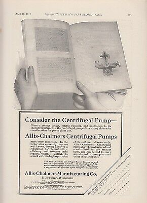 1917 Allis-Chalmers Mfg Co Milwaukee WI Ad: Consider the Centrifugal Pumps