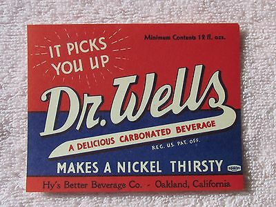 "Dr Wells Soda LABEL   Hy's Better Beverage Oakland ca ""it picks you up """