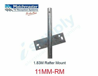 MATCHMASTER Antenna 1.83M Rafter Mount  11MM-RM