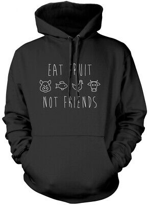Eat Fruit Not Friends - Vegan Vegetarian Gifts Kids Unisex Hoodie
