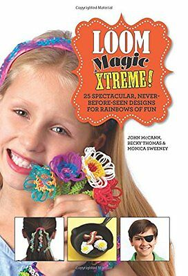 USED (GD) Loom Magic Xtreme!: 25 Spectacular, Never-Before-Seen Designs for Rain
