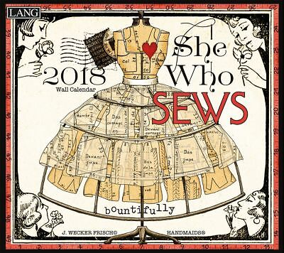 She Who Sews 2017 Lang Calendar Janet Wecker Frish Packed Well New Free Shipp