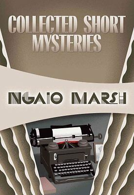 Collected Short Mysteries by Ngaio Marsh (Paperback / softback, 2015)