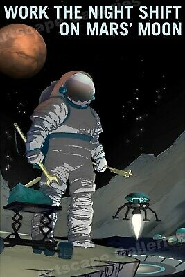 Retro Style Space Exploration Poster Work the Night Shift on Mars' Moon - 24x36