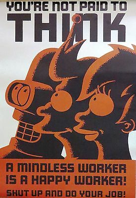 FUTURAMA-You're Not Paid To Think-Licensed POSTER-90cm x 60cm-Brand New