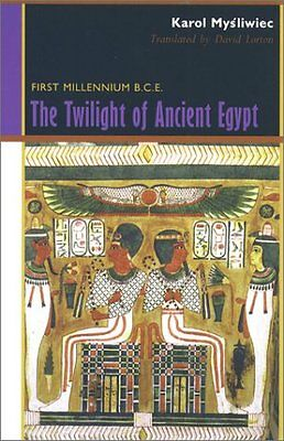 USED (VG) The Twilight of Ancient Egypt: First Millennium B.C.E. by Karol Mysliw