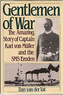 USED (GD) Gentlemen of War: The Amazing Story of Commander Karl Von Muller and t