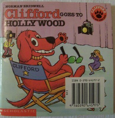 USED (GD) Clifford Goes to Hollywood (Clifford The Big Red Dog) by Norman Bridwe