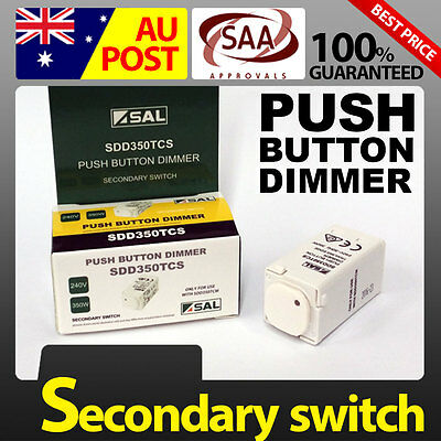 SAL Push Button Dimmer 350W Secondary Switch SDD350TCS