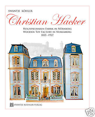 CHRISTIAN HACKER- Antique German Dollhouse & Wooden Toy