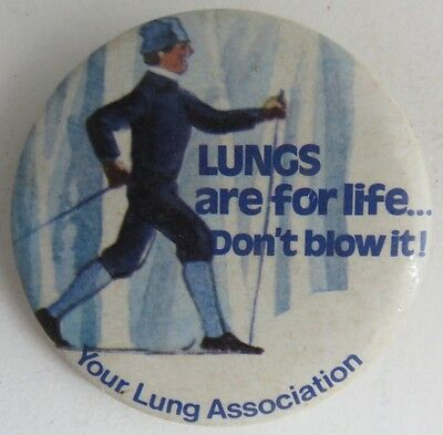 Vintage Lungs Are For Life Pin Pinback Button               (Inv11008)