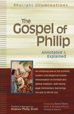 """The """"Gospel of Philip"""" Annotated and Explained 9781594731112 (Paperback, 2006)"""