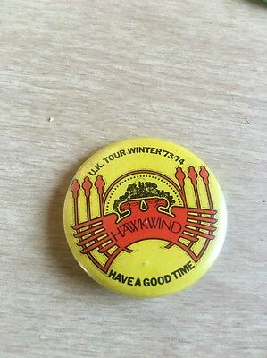 Hawkwind UK Tour Winter 73/74  Have A Good Time Rare Promo Only Pinback