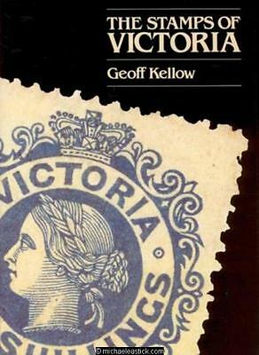 The Stamps of Victoria by Geoff Kellow