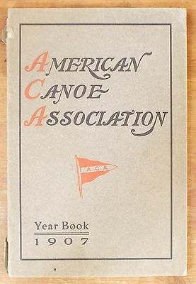 Antique AMERICAN CANOE ASSOCIATION YEAR BOOK 1907 with MAPS & COLOR PLATE ads