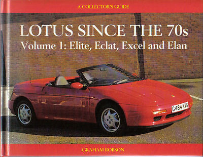 Lotus since the 70s Vol. 1  Elite Eclat Excel Elan by Robson Collectors Guide