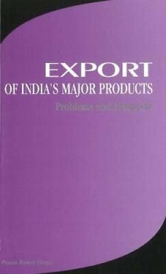 Export of India's Major Products Problems & Prospects 9788177080261
