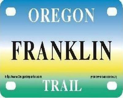 FRANKLIN Oregon Trail - Mini License Plate - Name Tag - Bicycle Plate!