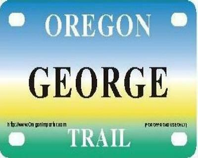 GEORGE Oregon Trail - Mini License Plate - Name Tag - Bicycle Plate!