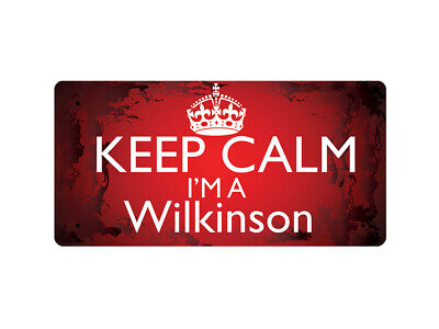 WP_KCSNAME_0980 Keep Calm I'm a Wilkinson - Metal Wall Plate