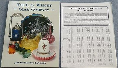 The L. G. Wright Glass Company, by Measles & Roettels, 1977 Reference Book