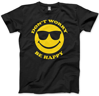 Don't Worry Be Happy Mens Unisex T-Shirt