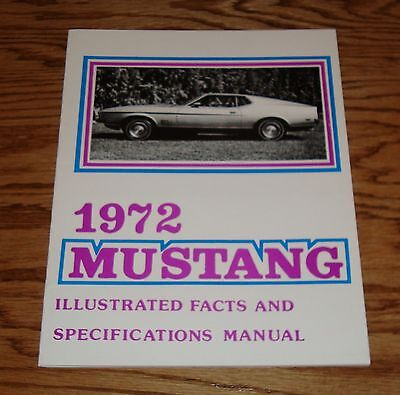 1972 Ford Mustang Illustrated Facts Specifications Brochure Manual 72