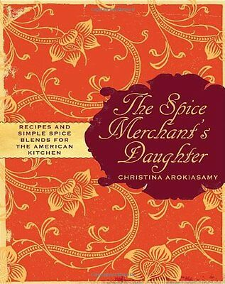 USED (VG) The Spice Merchant's Daughter: Recipes and Simple Spice Blends for the