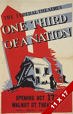 Vintage Us Federal Government Theater Play ⅓ A Nation Art Retro Wpa Poster Print