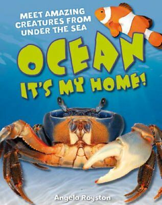 Ocean It's My Home! Age 5-6, Average Readers by Angela Royston 9781408133712