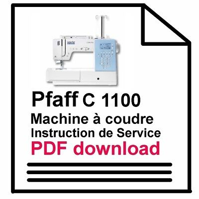 Pfaff C1100 Pro machine à coudre Mode d'emploi Download PDF-file