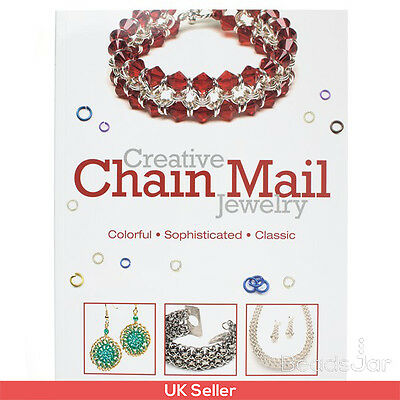 Creative Chain Mail Jewelry Making Book by Kalmbach Books (A23/2)