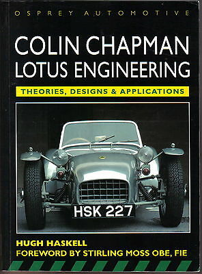 Colin Chapman Lotus Engineering Theories Designs Applications inc. Lotus Cortina