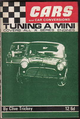 Tuning a Mini covers all A Series engines by Trickey Cars & Car Conversion 1966